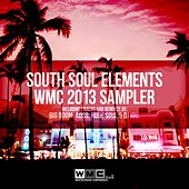 Play & Download South Soul Elements 2013 WMC Sampler - Single by Various Artists | Napster