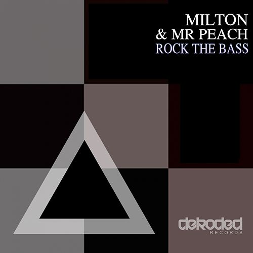 Play & Download Rock The Bass by Milton | Napster