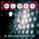 Play & Download In Da Klubs - Single by Mr. Moods | Napster