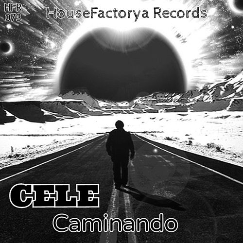 Play & Download Caminando by Cele | Napster