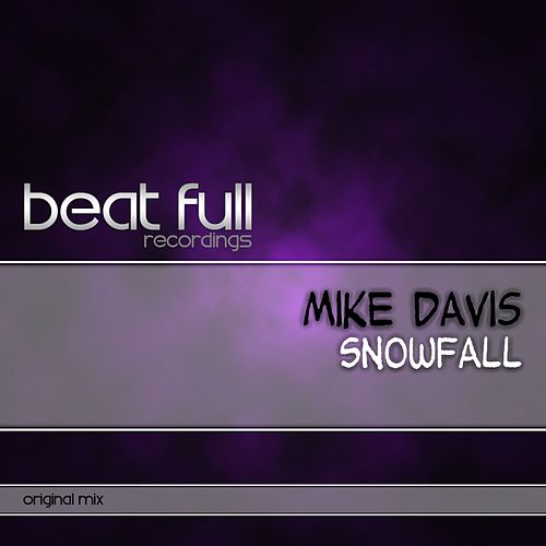 Play & Download Snowfall by Mike Davis | Napster