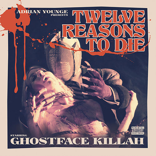 Play & Download Twelve Reasons to Die by Ghostface Killah | Napster