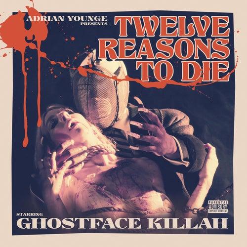 Twelve Reasons to Die by Ghostface Killah