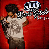 Play & Download Bad Girl by J.O Jetson   Napster