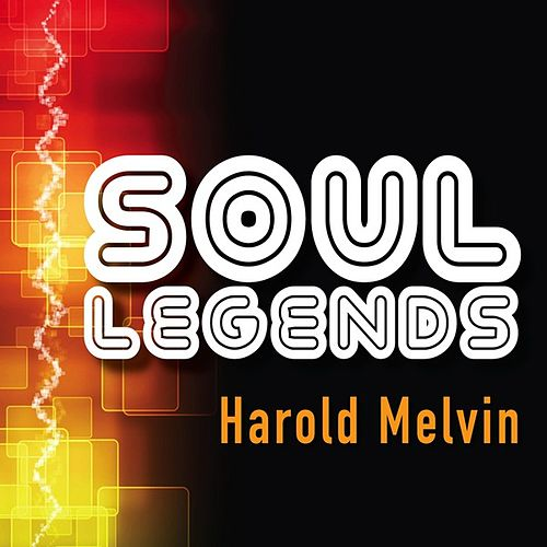 Play & Download Soul Legends: Harold Melvin & The Blue Notes by Harold Melvin and The Blue Notes | Napster