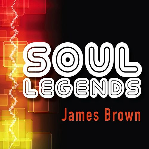Play & Download Soul Legends: James Brown by James Brown | Napster