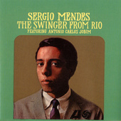 The Swinger From Rio by Sergio Mendes