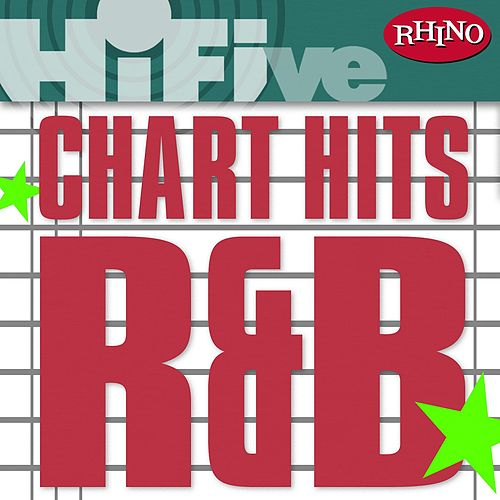 Play & Download Rhino Hi-Five: Chart Hits: R&B by Various Artists | Napster