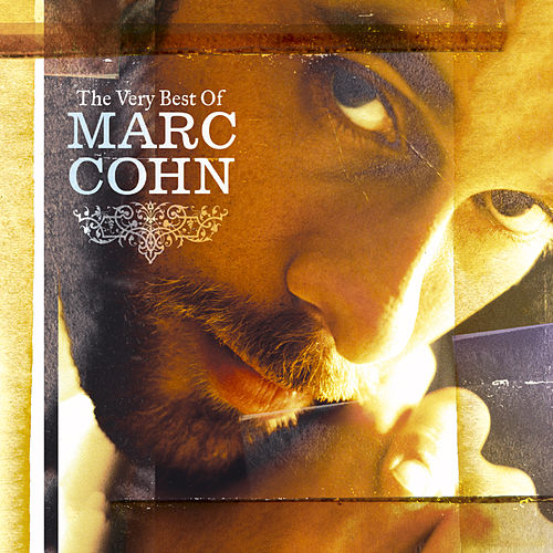 The Very Best Of Marc Cohn [Digital Version] by Marc Cohn