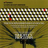 The Fourth Dimension In Sound by Shorty Rogers
