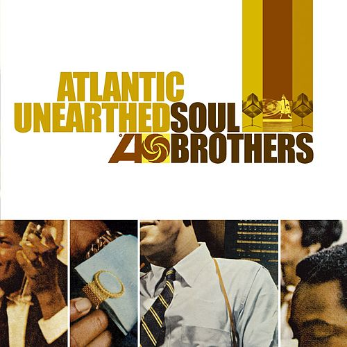 Play & Download Atlantic Unearthed: Soul Brothers by Various Artists | Napster