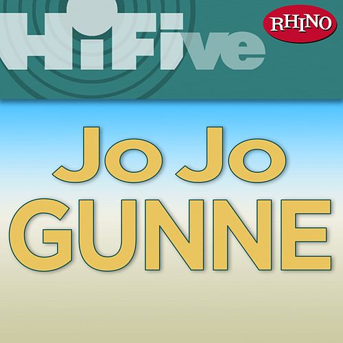 Play & Download Rhino Hi-Five: Jo Jo Gunne by Jo Jo Gunne | Napster
