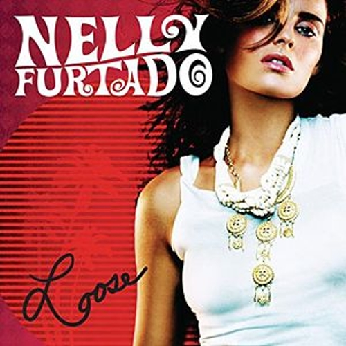 Loose by Nelly Furtado