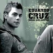 Play & Download Cosas Que Contar by Eduardo Cruz | Napster