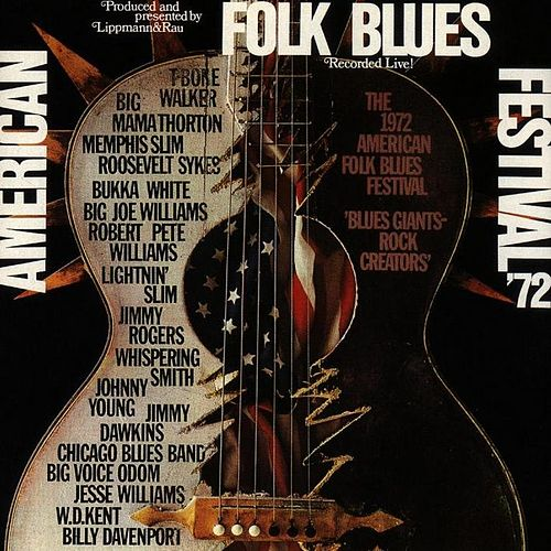 Play & Download American Folk Blues Festival '72 by Various Artists | Napster