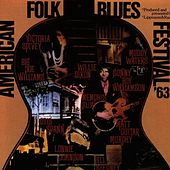 Play & Download American Folk Blues Festival '63 by Various Artists | Napster