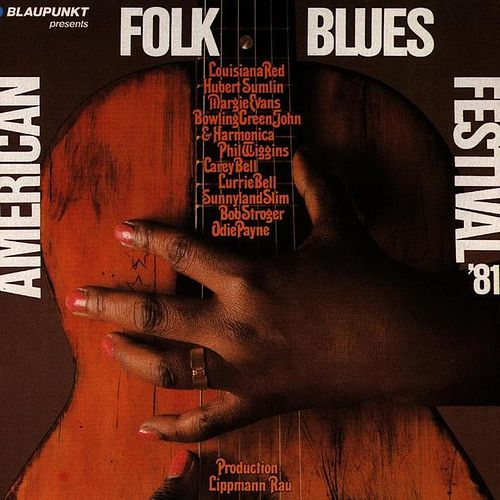 Play & Download American Folk Blues Festival '81 by Various Artists | Napster
