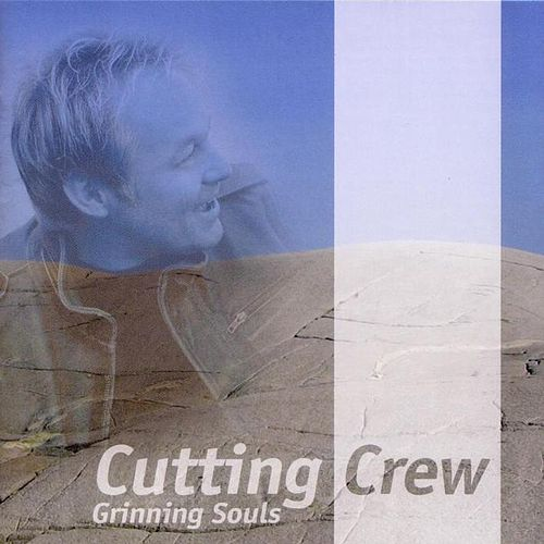 Play & Download Grinning Souls by Cutting Crew | Napster