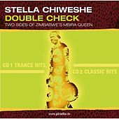 Play & Download Double Check by Stella Chiweshe | Napster