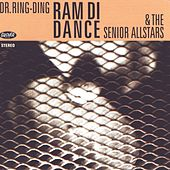 Ram Di Dance by Dr. Ring-Ding