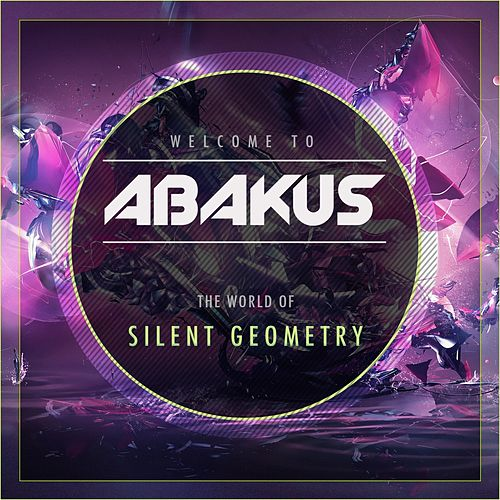 Play & Download Silent Geometry by Abakus | Napster