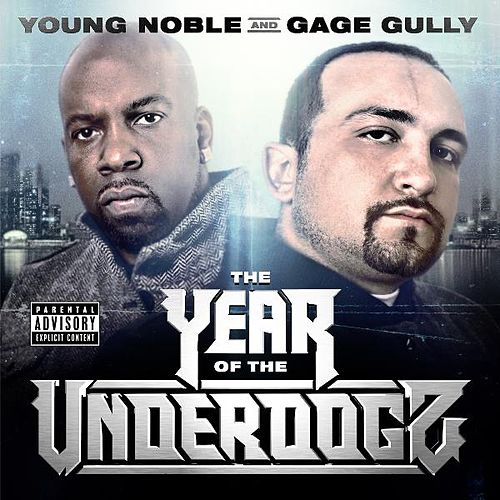 Play & Download The Year of the Underdogz by Young Noble | Napster