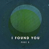 Play & Download I Found You by Page 9 | Napster