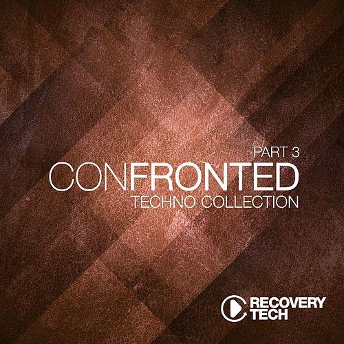 Confronted, Pt. 3 by Various Artists