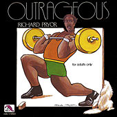 Play & Download Outrageous by Richard Pryor | Napster