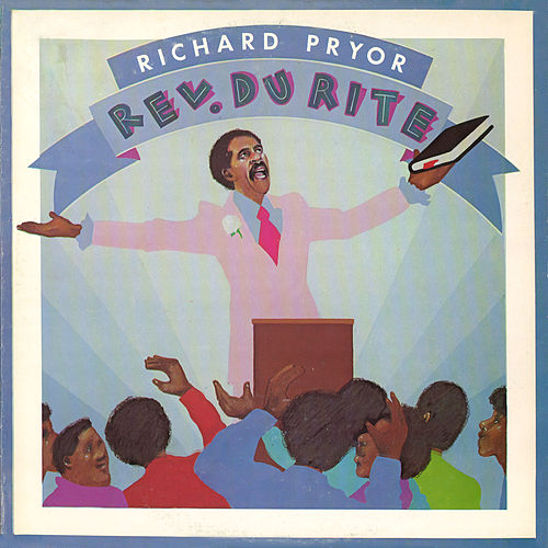 Play & Download Rev. Du Rite by Richard Pryor | Napster