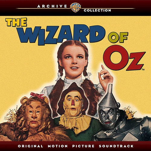 Play & Download The Wizard Of Oz: Original Motion Picture Soundtrack (Warner Bros. Archive Collection) by Various Artists | Napster