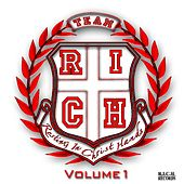 Team R.I.C.H Volume 1 von Various Artists