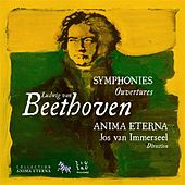 Play & Download Beethoven: Symphonies & Ouvertures, Vol. 1 by Anima Eterna Orchestra | Napster