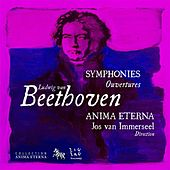 Play & Download Beethoven: Symphonies & Ouvertures, Vol. 4 by Anima Eterna Orchestra | Napster