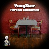 Play & Download Perfect Gentlemen by Yungstar | Napster