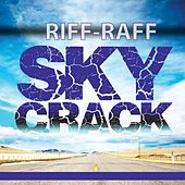 Play & Download Skycrack by Riff Raff | Napster