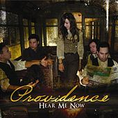 Hear Me Now by Providence