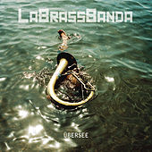 Play & Download Übersee by LaBrassBanda | Napster