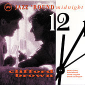 Jazz Round Midnight by Clifford Brown
