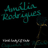 First Lady Of Fado - Esquina Do Pecado von Amalia Rodrigues