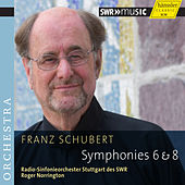 Play & Download Schubert: Symphonies Nos. 6 & 8 by Stuttgart Radio Symphony Orchestra | Napster