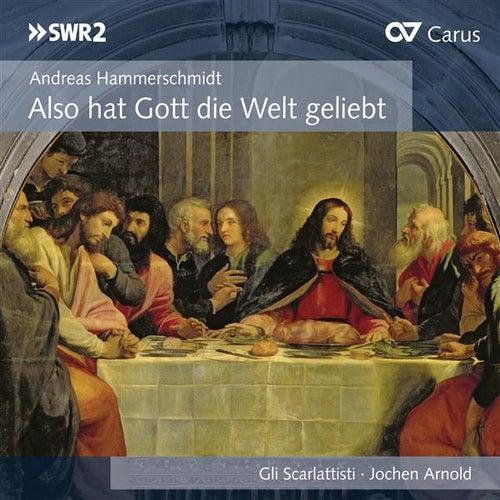 Play & Download Also hat Gott die Welt geliebt by Gli Scarlattisti | Napster