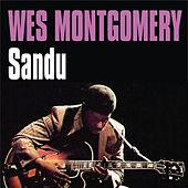 Play & Download Sandu by Wes Montgomery | Napster