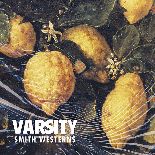 Varsity by Smith Westerns
