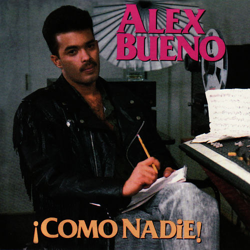 Play & Download Como Nadie by Alex Bueno | Napster