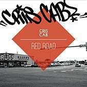 Play & Download Red Road by Cris Cab | Napster