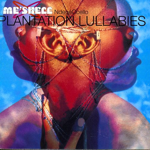 Plantation Lullabies by Meshell Ndegeocello