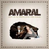 Hoy Es El Principio Del Final by Amaral