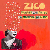 Play & Download Mueren Las Artes by Zico | Napster