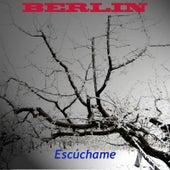 Escuchame by Berlin